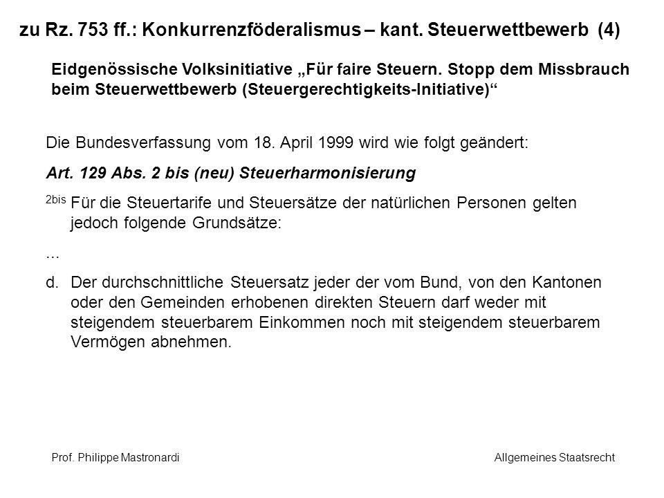 zu Rz. 753 ff.: Konkurrenzföderalismus – kant. Steuerwettbewerb (4)
