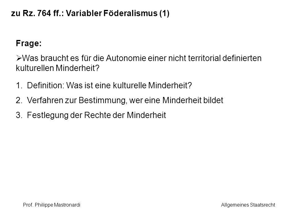 zu Rz. 764 ff.: Variabler Föderalismus (1)