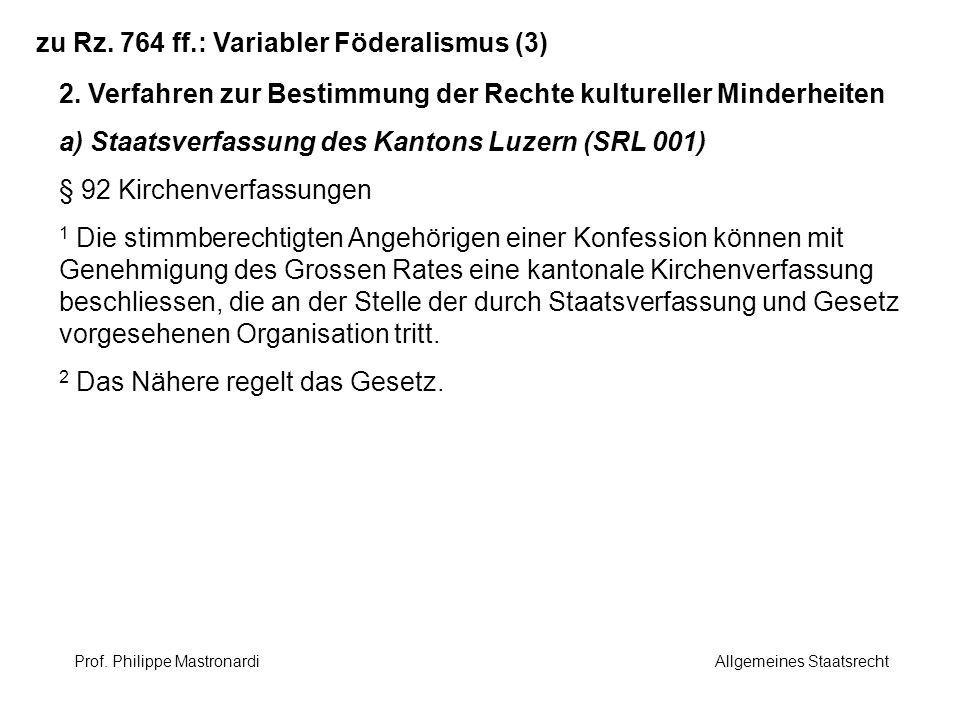 zu Rz. 764 ff.: Variabler Föderalismus (3)