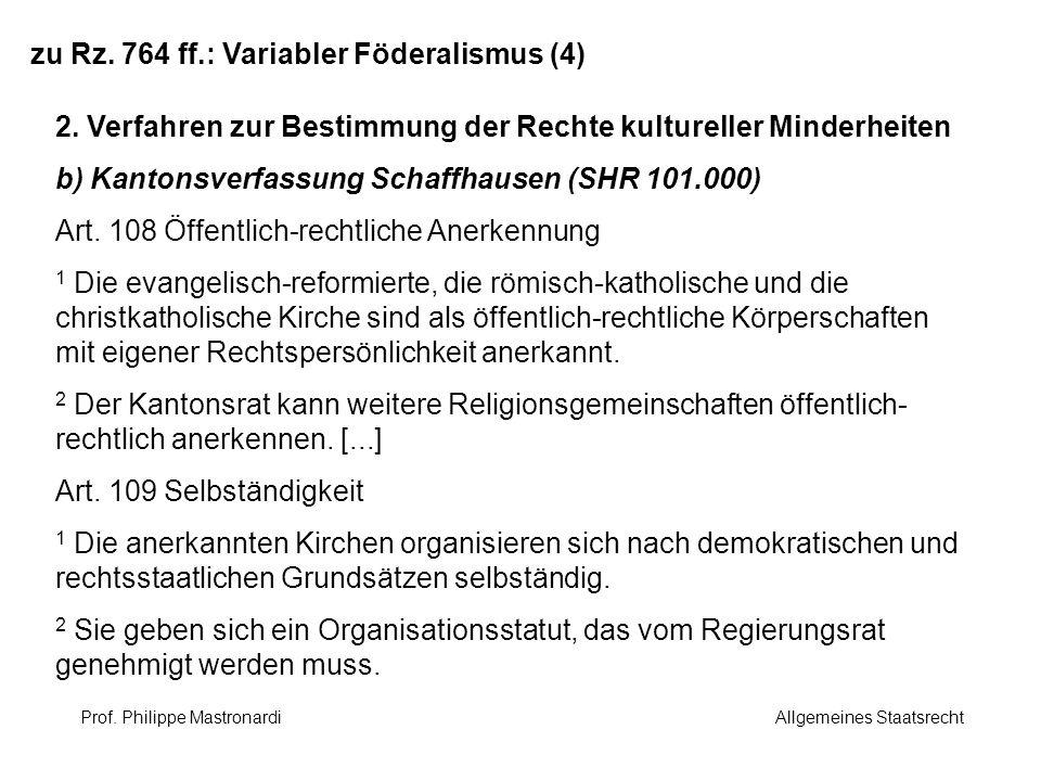 zu Rz. 764 ff.: Variabler Föderalismus (4)