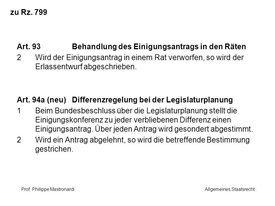 Art. 93 Behandlung des Einigungsantrags in den Räten
