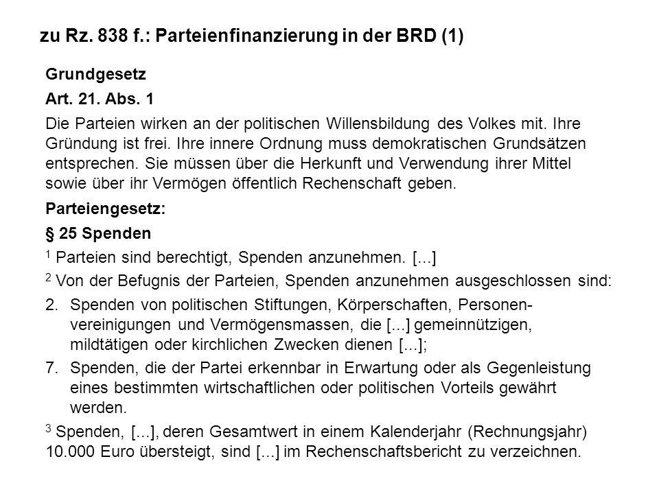 zu Rz. 838 f.: Parteienfinanzierung in der BRD (1)