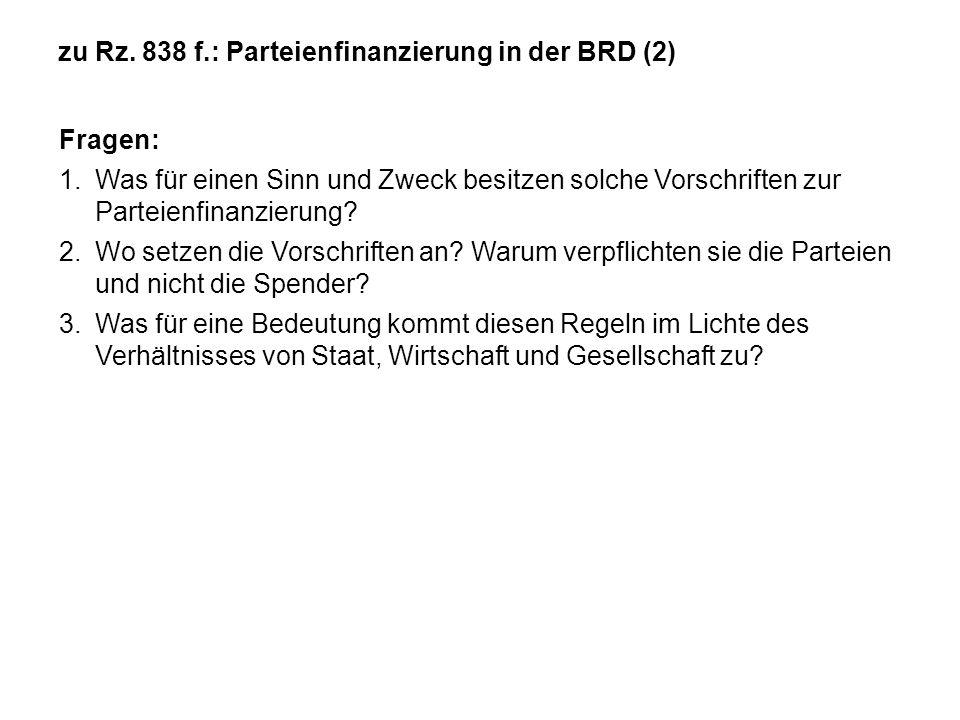 zu Rz. 838 f.: Parteienfinanzierung in der BRD (2)