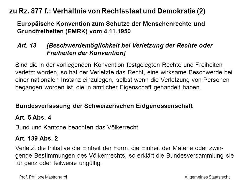 zu Rz. 877 f.: Verhältnis von Rechtsstaat und Demokratie (2)