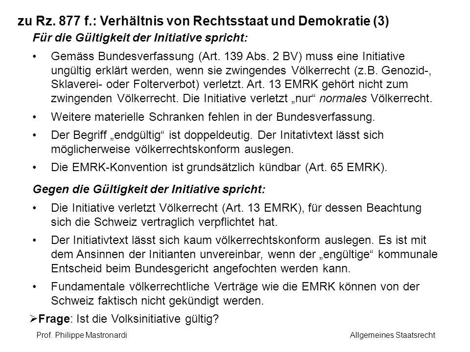 zu Rz. 877 f.: Verhältnis von Rechtsstaat und Demokratie (3)