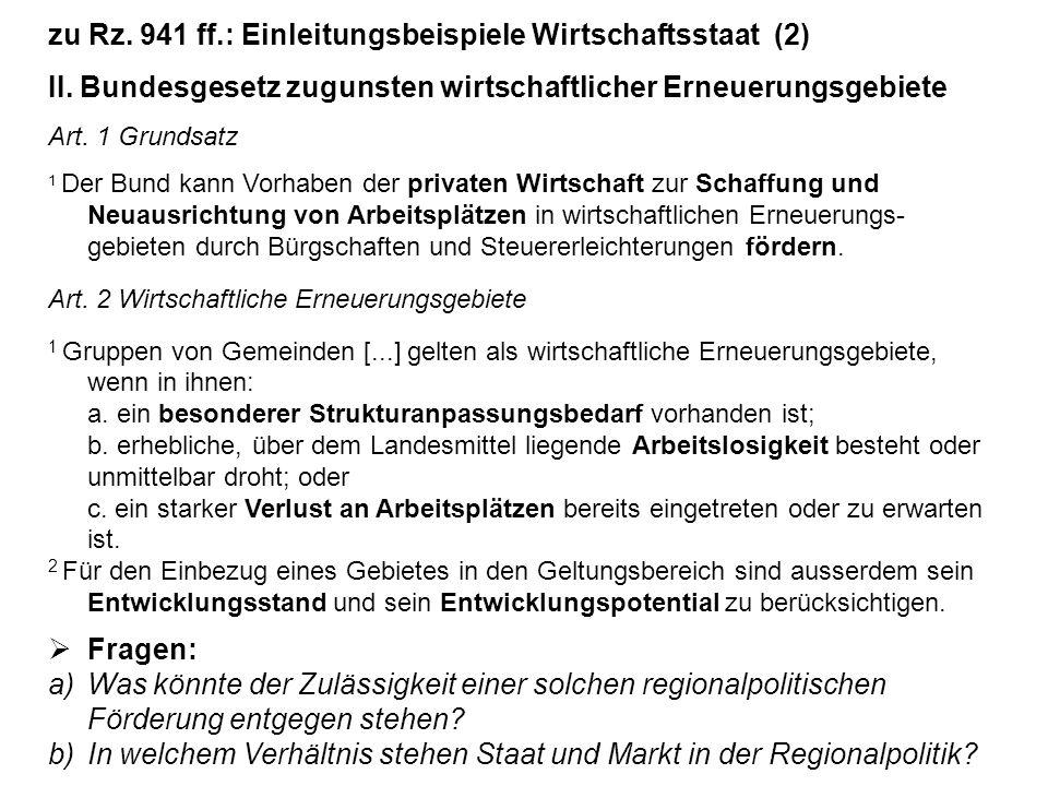 zu Rz. 941 ff.: Einleitungsbeispiele Wirtschaftsstaat (2)