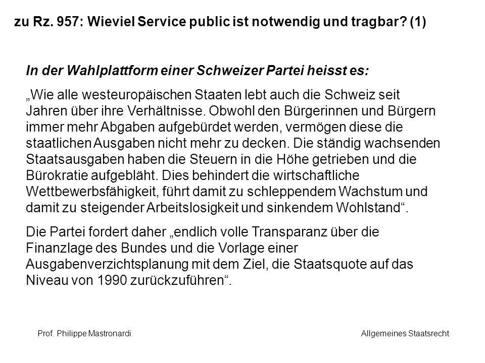 zu Rz. 957: Wieviel Service public ist notwendig und tragbar (1)