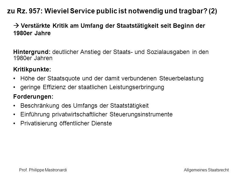 zu Rz. 957: Wieviel Service public ist notwendig und tragbar (2)