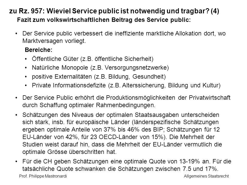 zu Rz. 957: Wieviel Service public ist notwendig und tragbar (4)