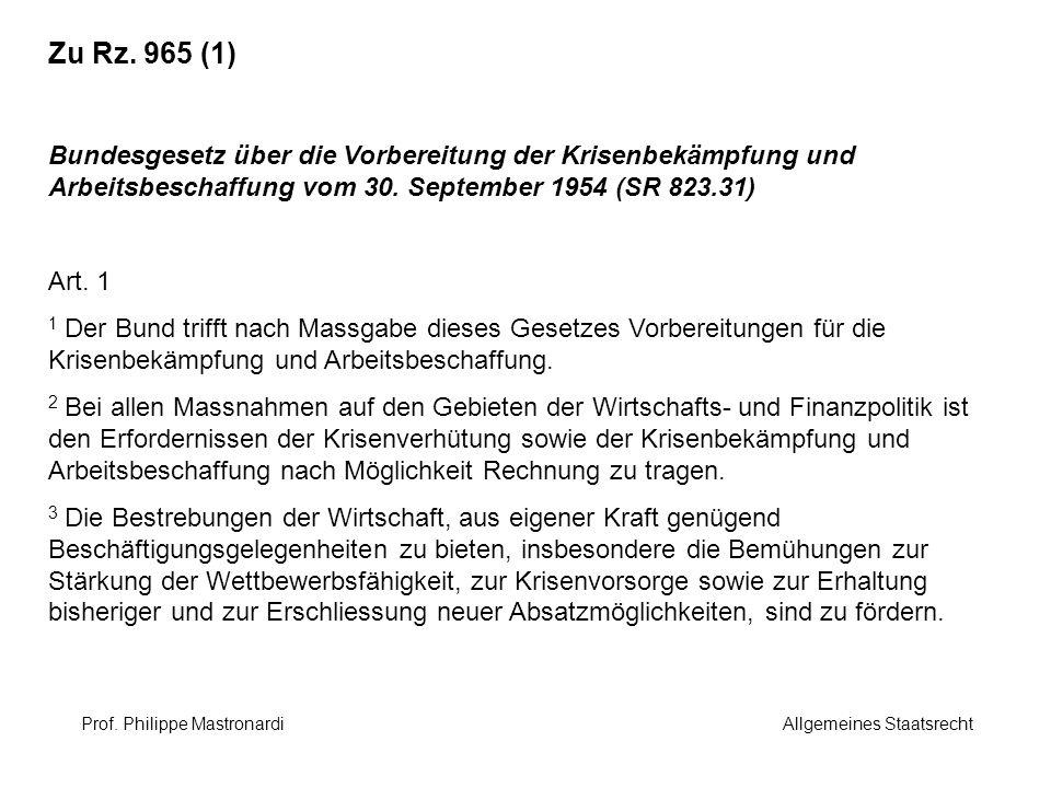 Zu Rz. 965 (1) Bundesgesetz über die Vorbereitung der Krisenbekämpfung und Arbeitsbeschaffung vom 30. September 1954 (SR 823.31)