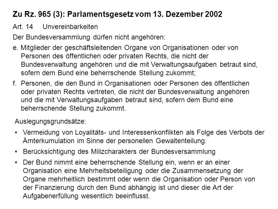 Zu Rz. 965 (3): Parlamentsgesetz vom 13. Dezember 2002