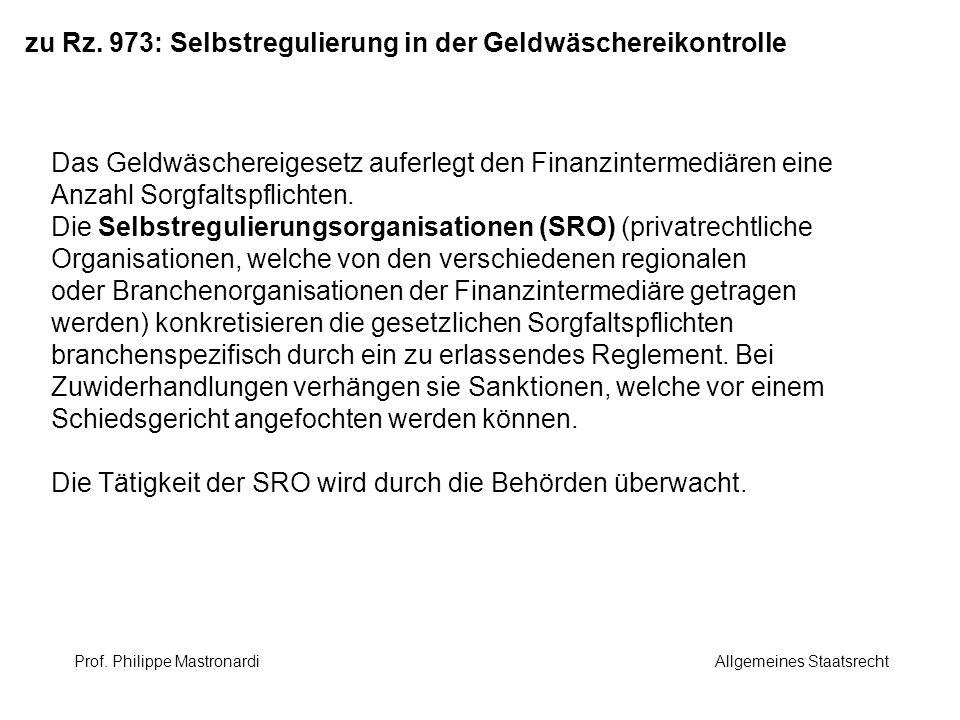 zu Rz. 973: Selbstregulierung in der Geldwäschereikontrolle