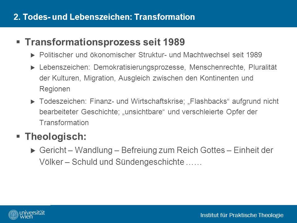 2. Todes- und Lebenszeichen: Transformation