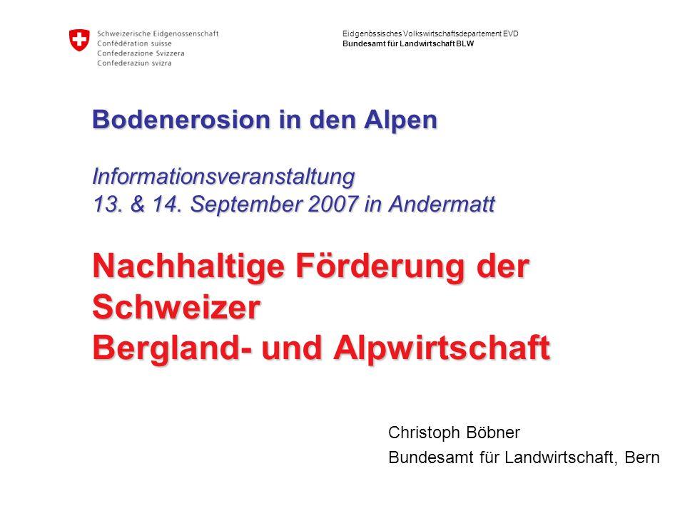 Christoph Böbner Bundesamt für Landwirtschaft, Bern