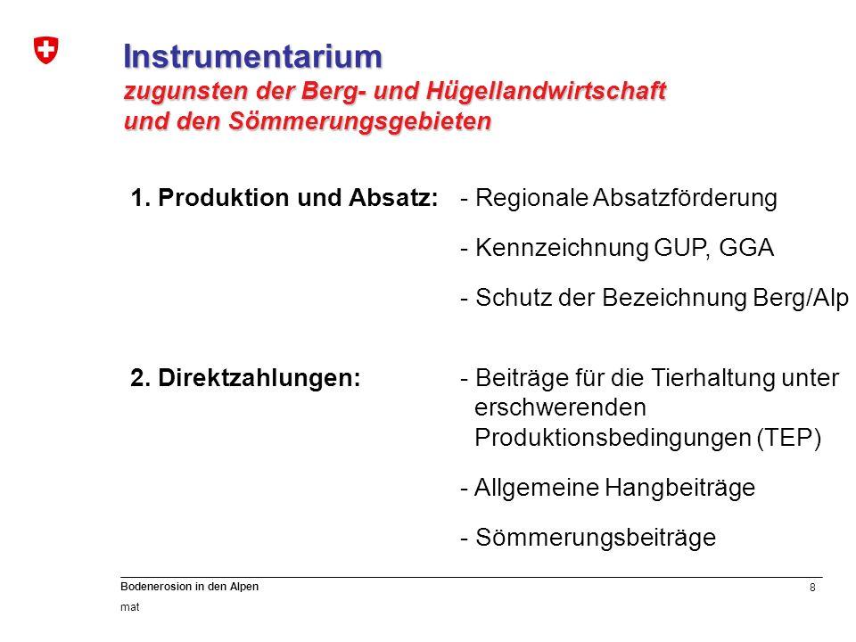 Instrumentarium zugunsten der Berg- und Hügellandwirtschaft
