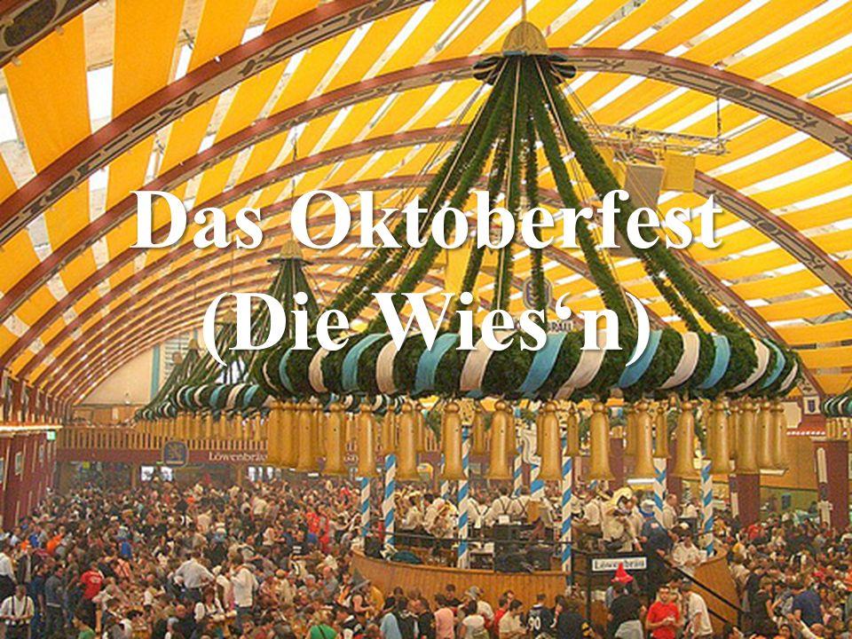 Das Oktoberfest (Die Wies'n)