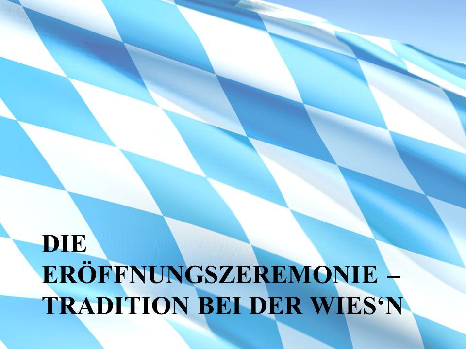 Die Eröffnungszeremonie – Tradition bei der Wies'n