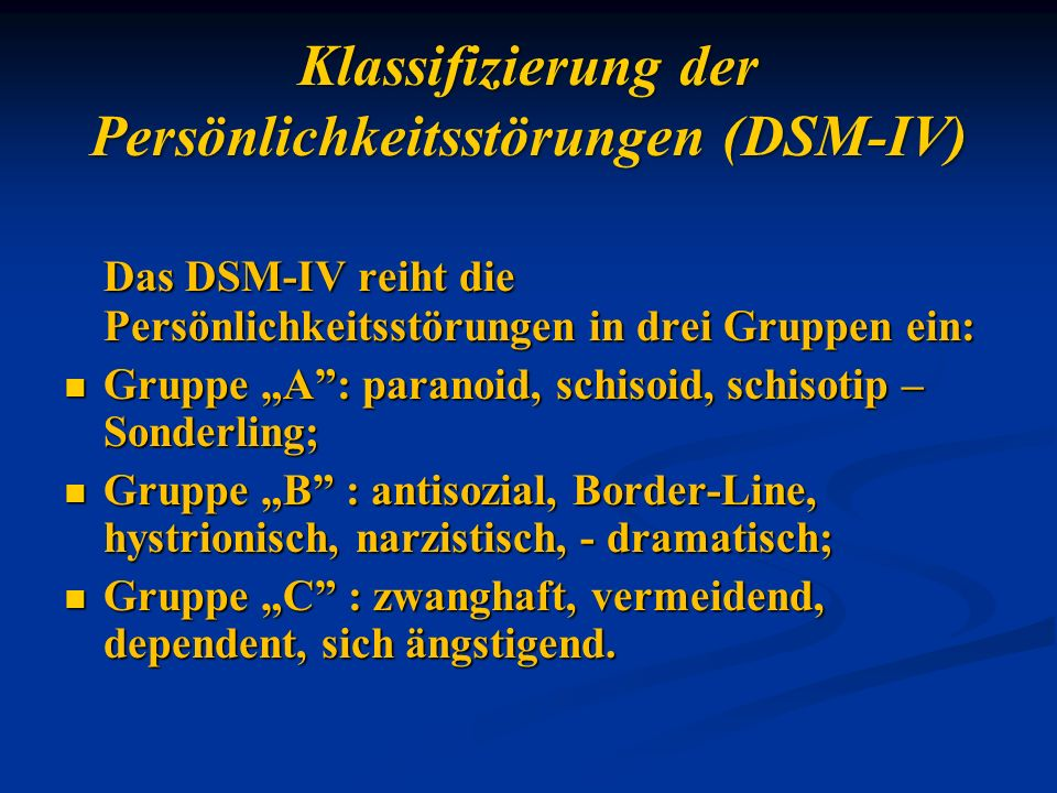 Klassifizierung der Persönlichkeitsstörungen (DSM-IV)