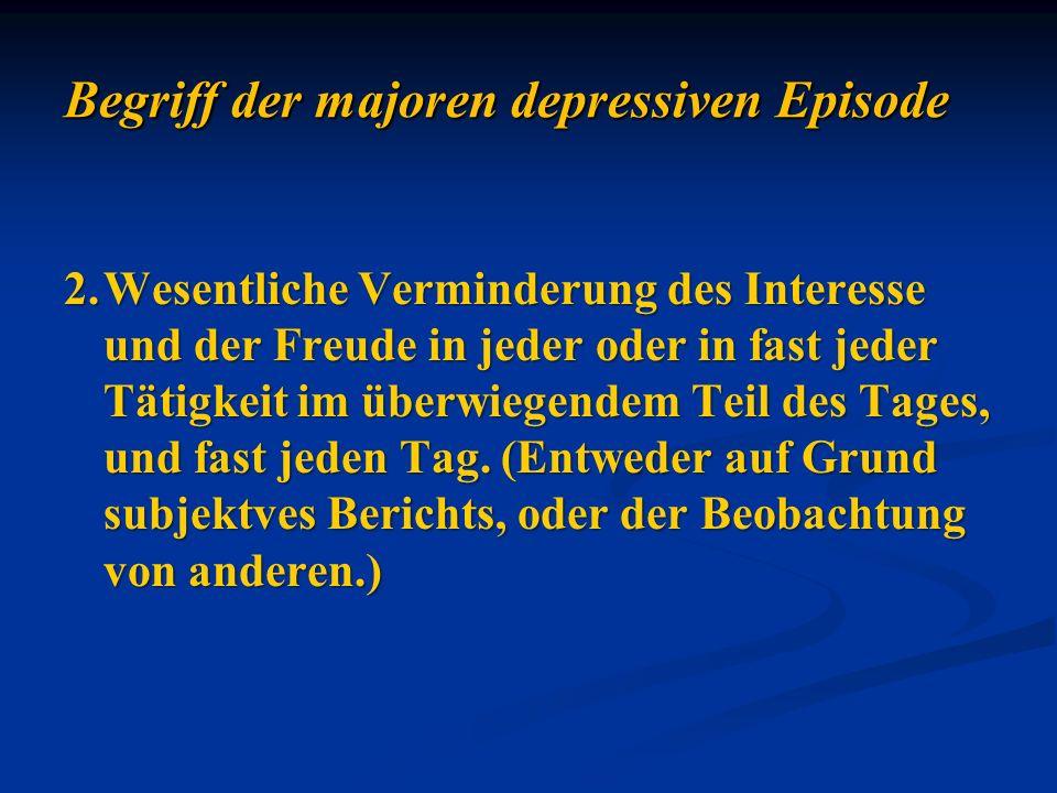 Begriff der majoren depressiven Episode