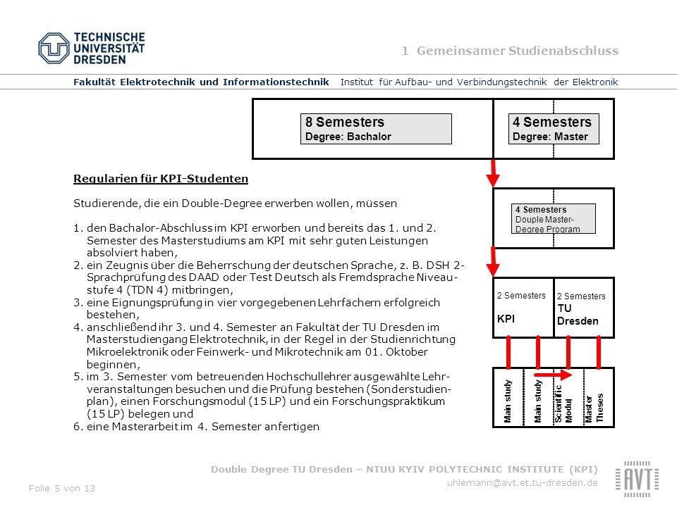 8 Semesters 1 Gemeinsamer Studienabschluss TU Dresden KPI