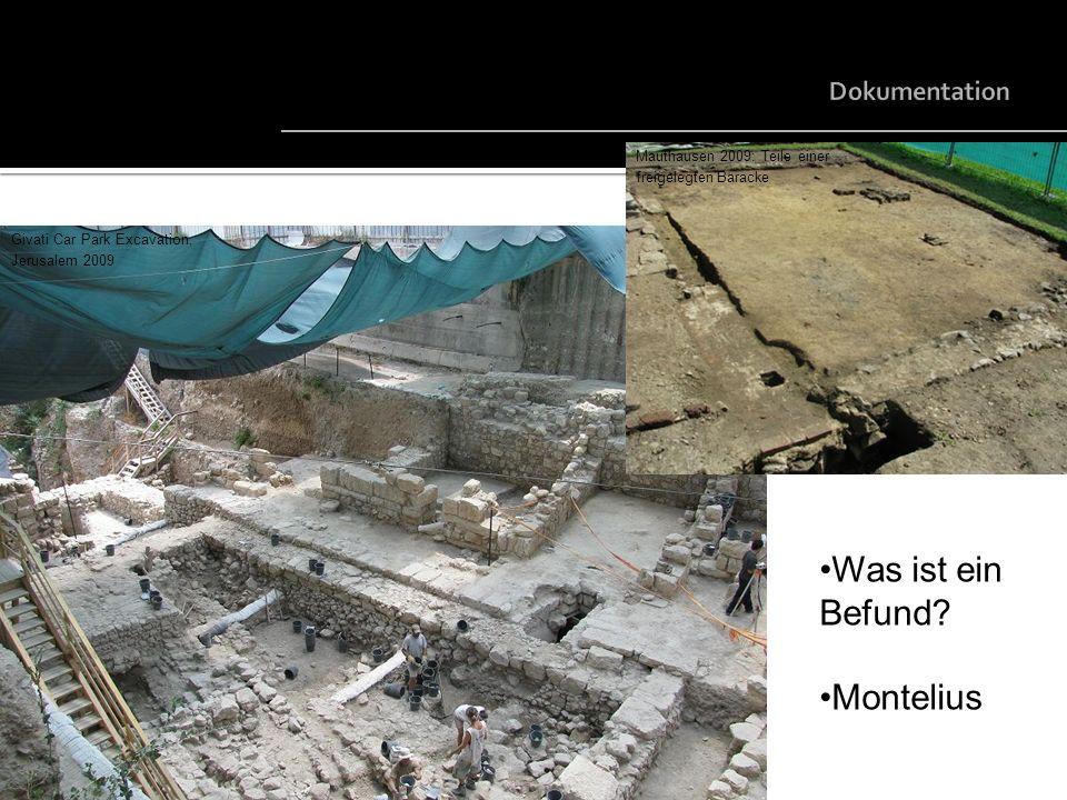 Was ist ein Befund Montelius Dokumentation