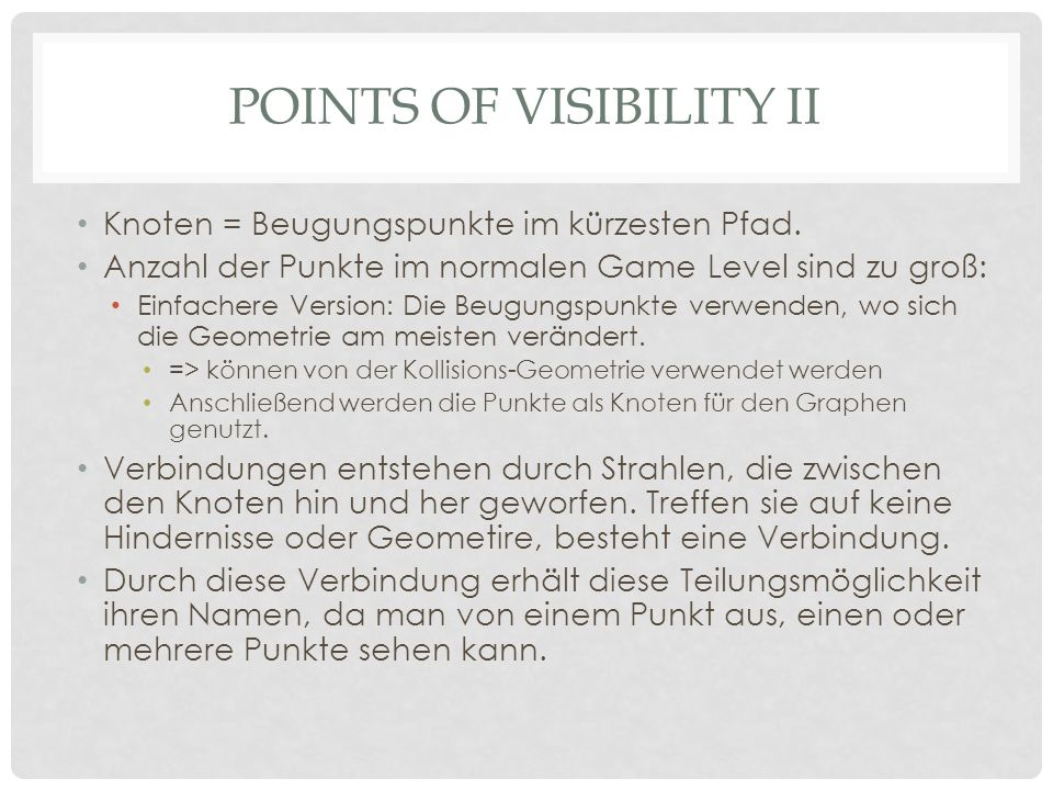 Points of visibility ii