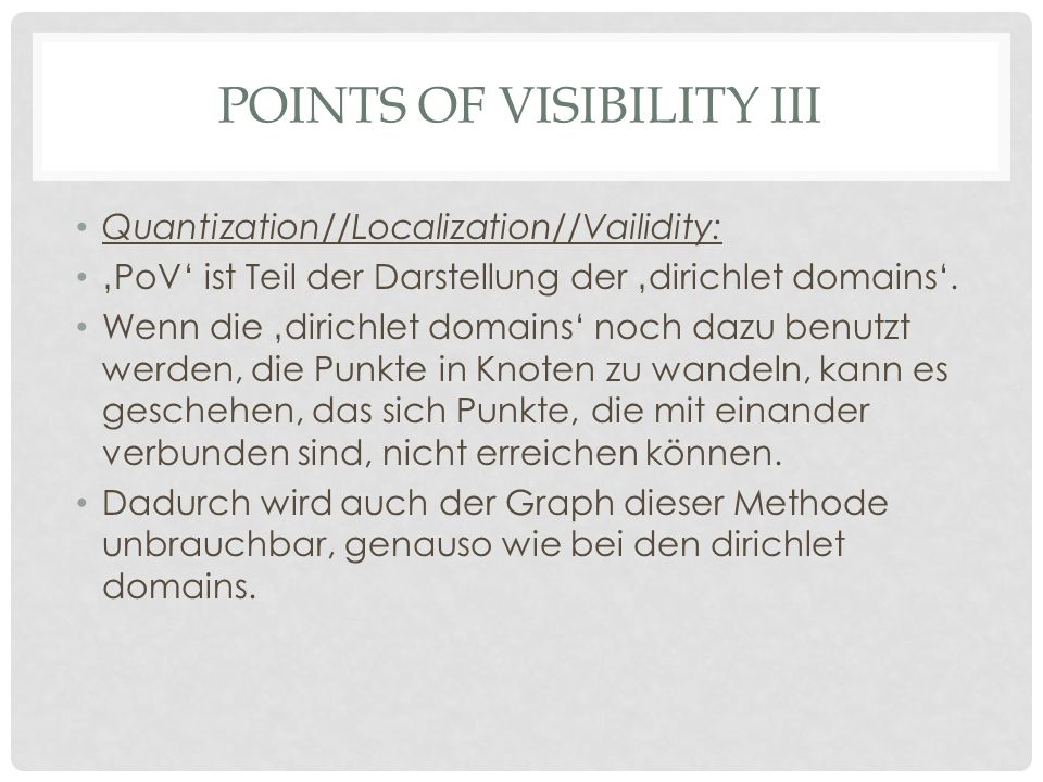 Points of visibility iii