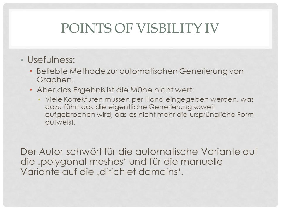 Points of visbility iv Usefulness: