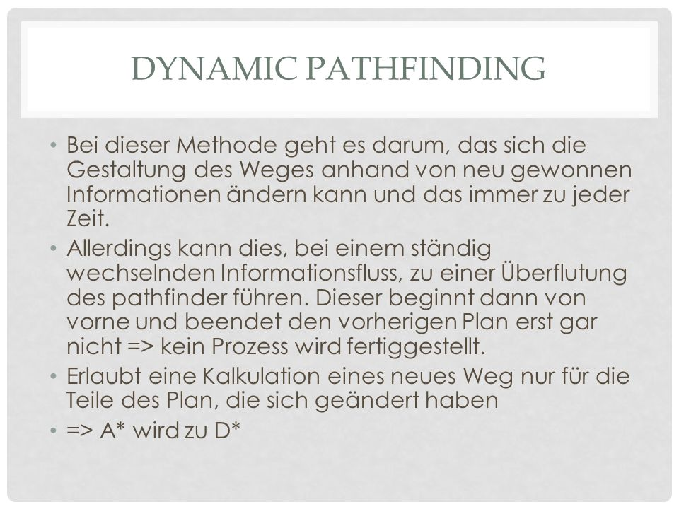 Dynamic pathfinding