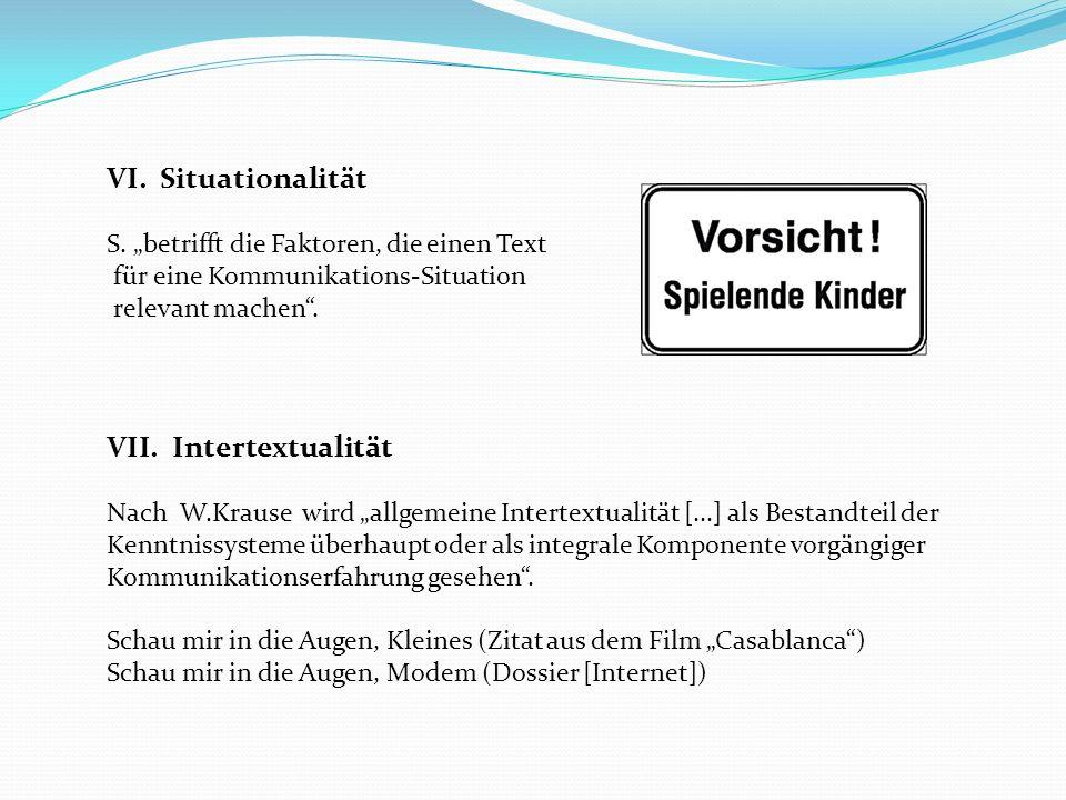 VI. Situationalität Intertextualität