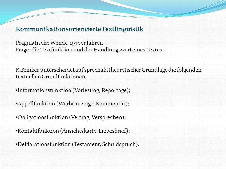 Kommunikationsorientierte Textlinguistik
