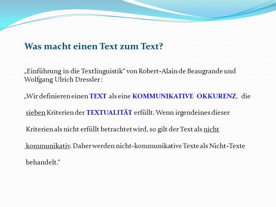 Was macht einen Text zum Text