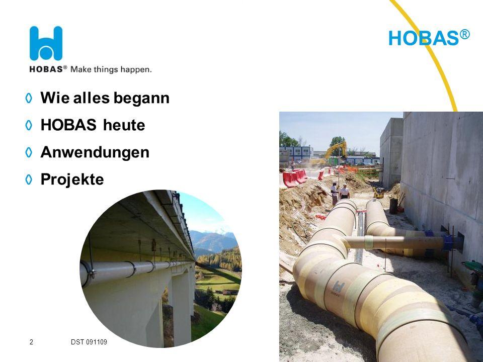 HOBAS® Wie alles begann HOBAS heute Anwendungen Projekte DST 091109