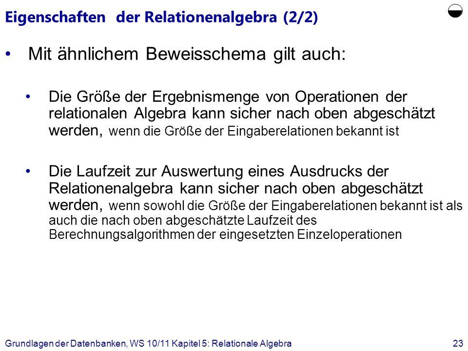 Eigenschaften der Relationenalgebra (2/2)