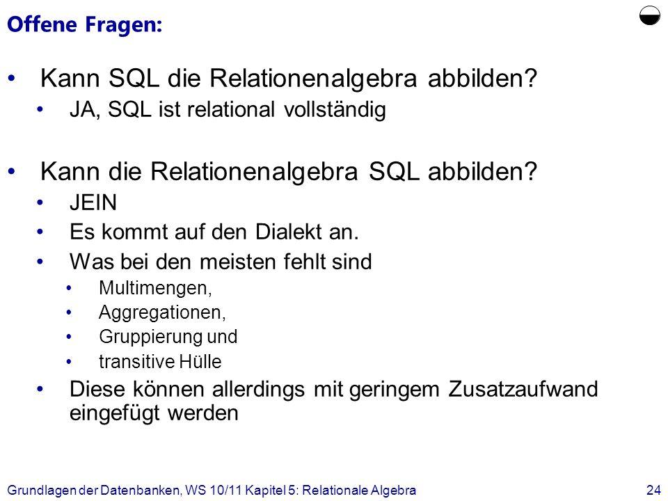  Kann SQL die Relationenalgebra abbilden