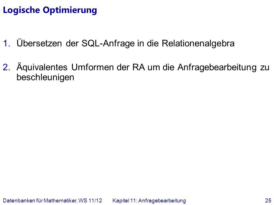 Übersetzen der SQL-Anfrage in die Relationenalgebra