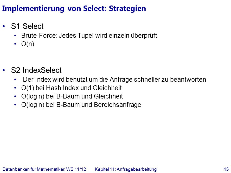 Implementierung von Select: Strategien