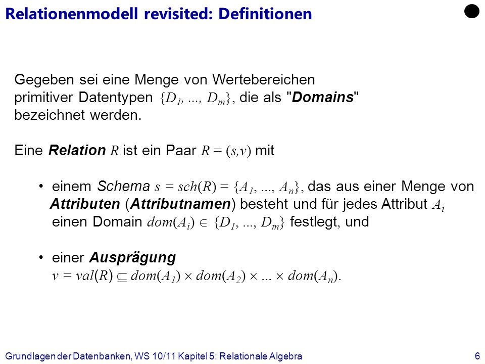 Relationenmodell revisited: Definitionen