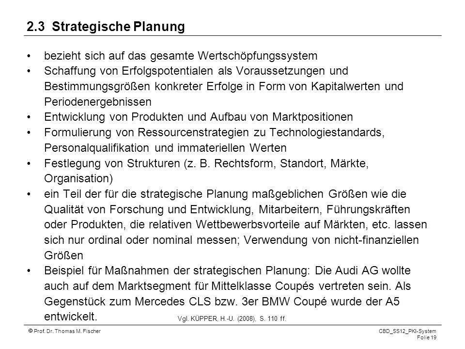 2.3 Strategische Planung bezieht sich auf das gesamte Wertschöpfungssystem.