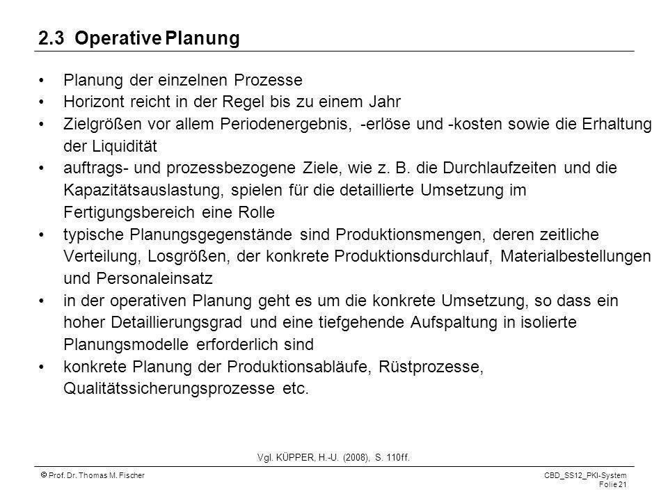 2.3 Operative Planung Planung der einzelnen Prozesse
