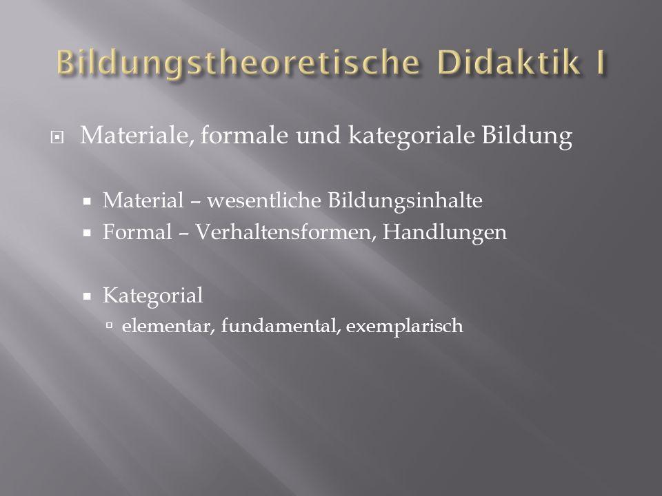 Bildungstheoretische Didaktik I