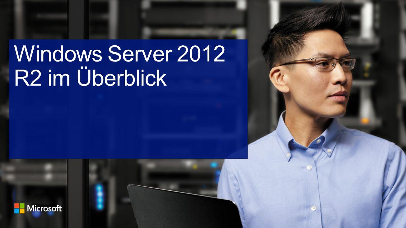 Windows Server 2012 R2 im Überblick