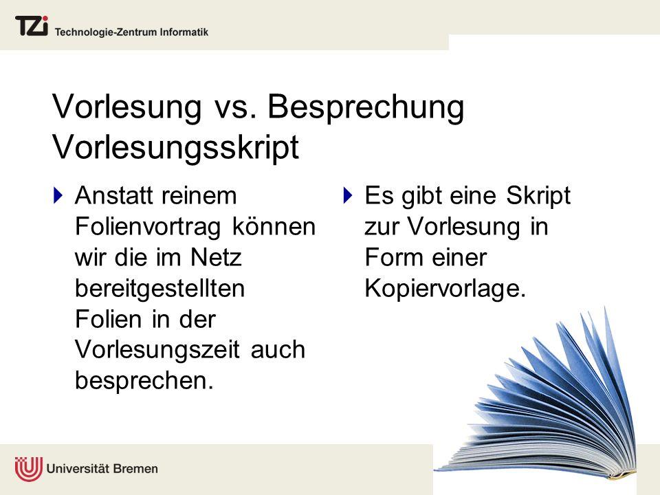 Vorlesung vs. Besprechung Vorlesungsskript