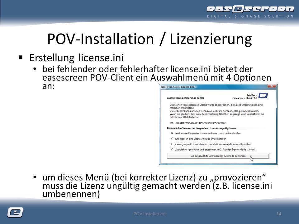 POV-Installation / Lizenzierung
