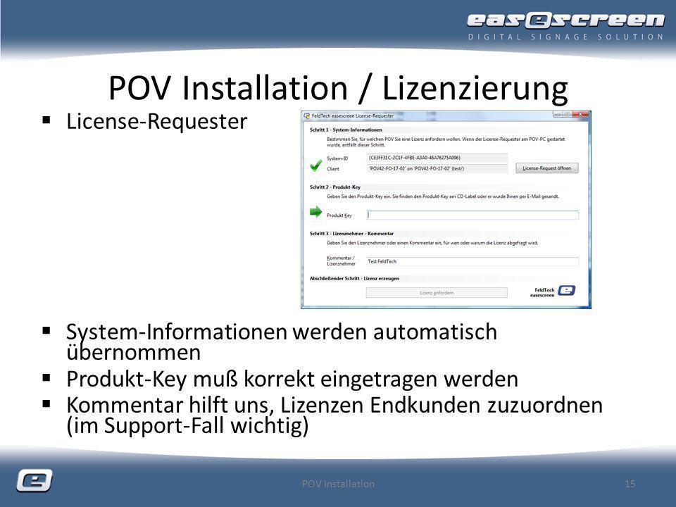 POV Installation / Lizenzierung