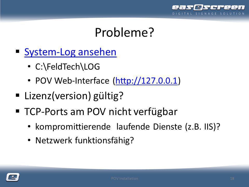 Probleme System-Log ansehen Lizenz(version) gültig
