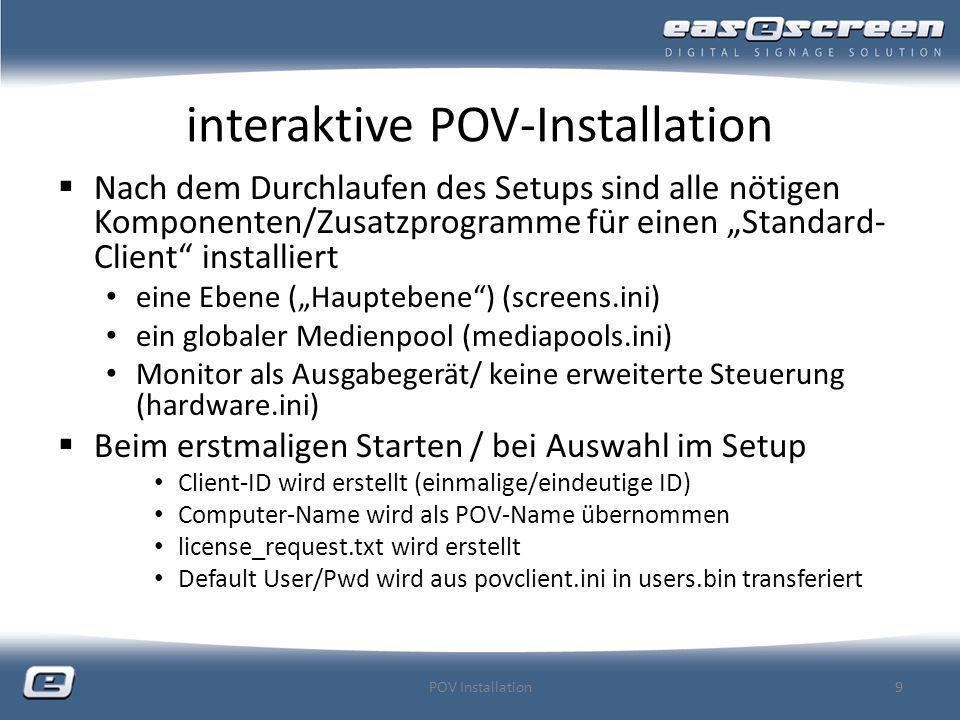 interaktive POV-Installation