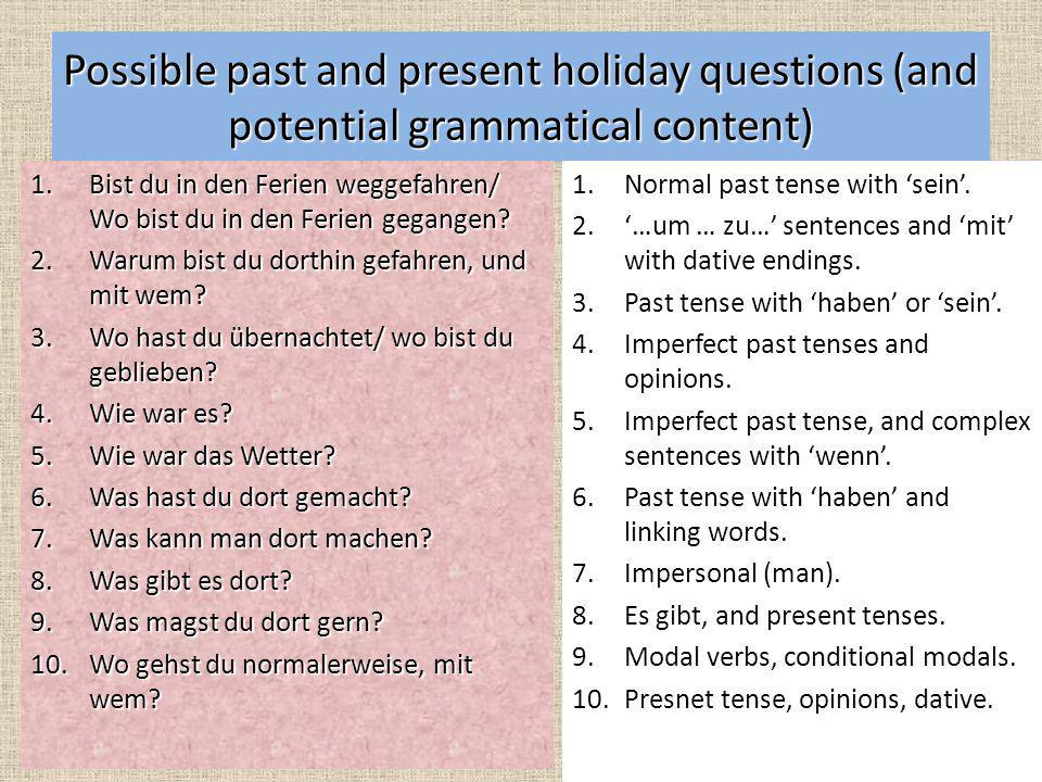 Possible past and present holiday questions (and potential grammatical content)