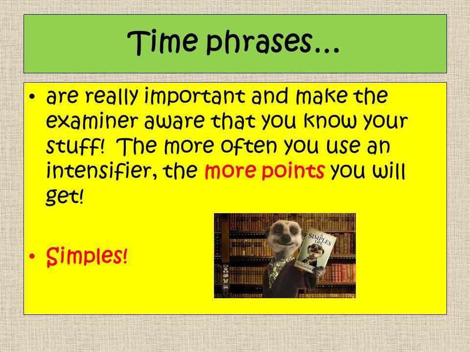 Time phrases…
