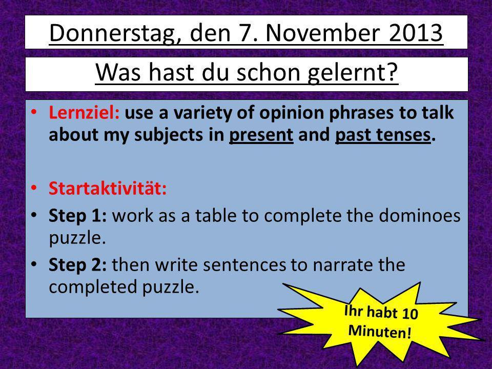 Donnerstag, den 7. November 2013